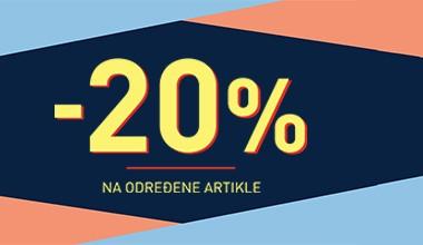   AKCIJA   -20% NA ODREĐENE ARTIKLE