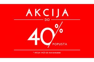 AKCIJA DO 40% POPUSTA
